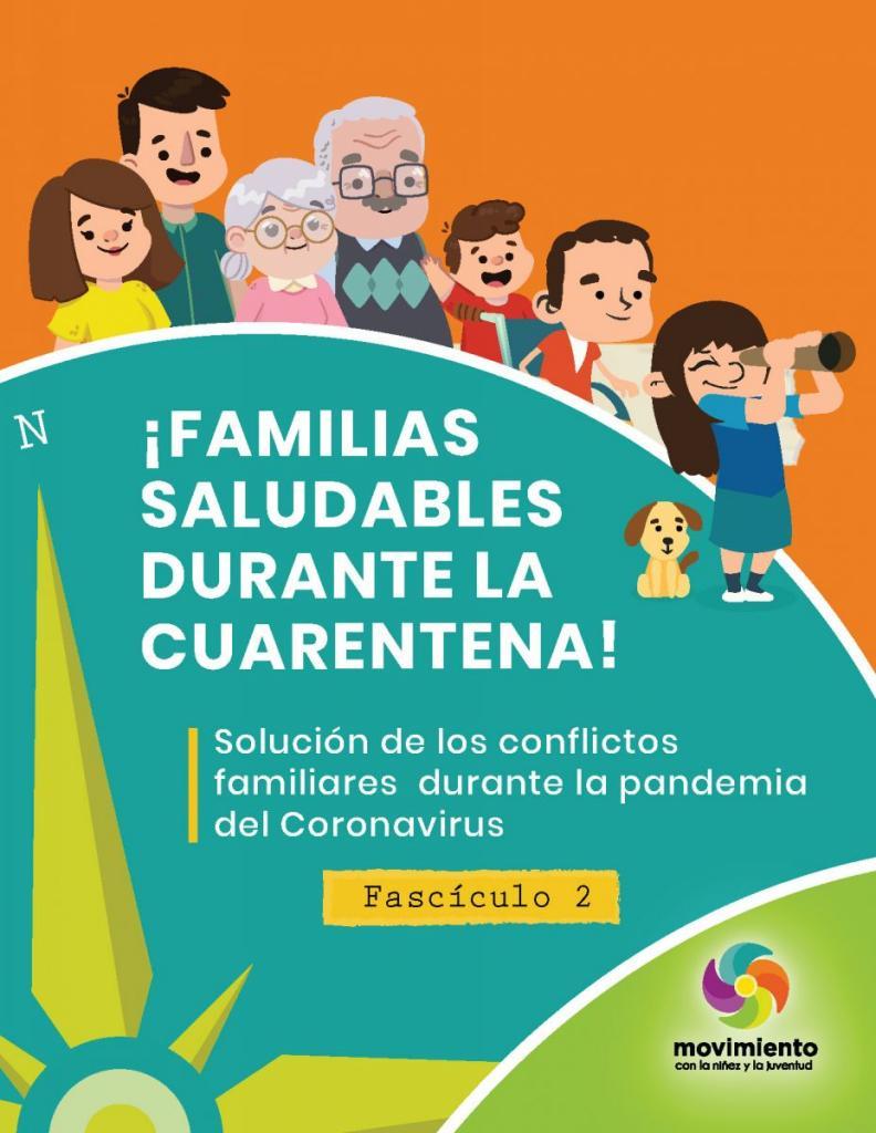"""familias saludables durante la cuarentena: fascículo 2 """"solución de los conflictos familiares durante la pandemia del coronavirus"""""""