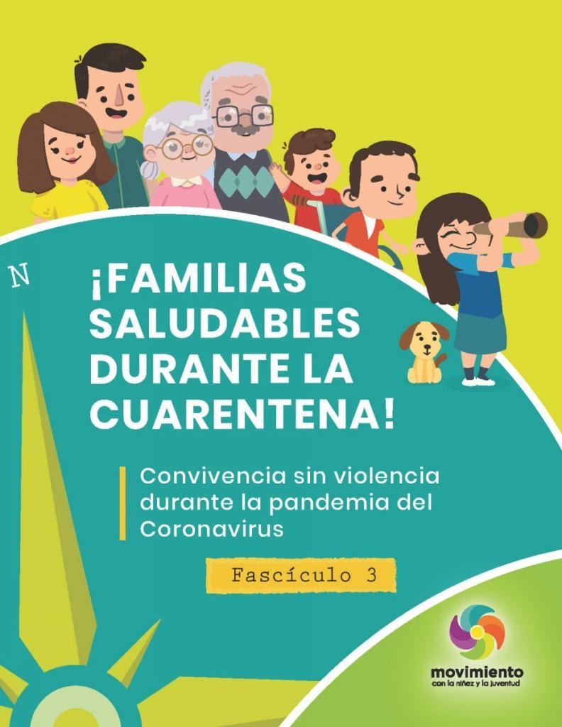 """familias saludables durante la cuarentena: fascículo 3 """"convivencia sin violencia durante la pandemia del coronavirus"""""""