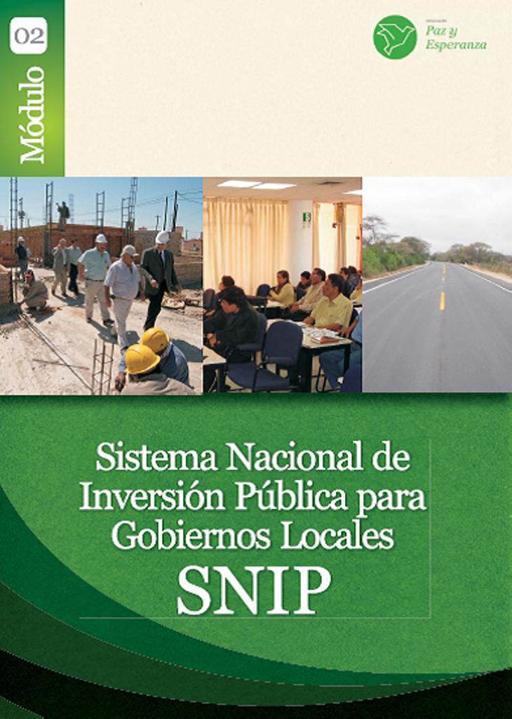 Sistema Nacional de Inversión Pública para Gobiernos Locales SNIP – Módulo 2